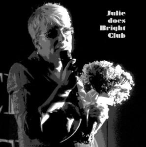 June 2011 - Julie does Bright Club